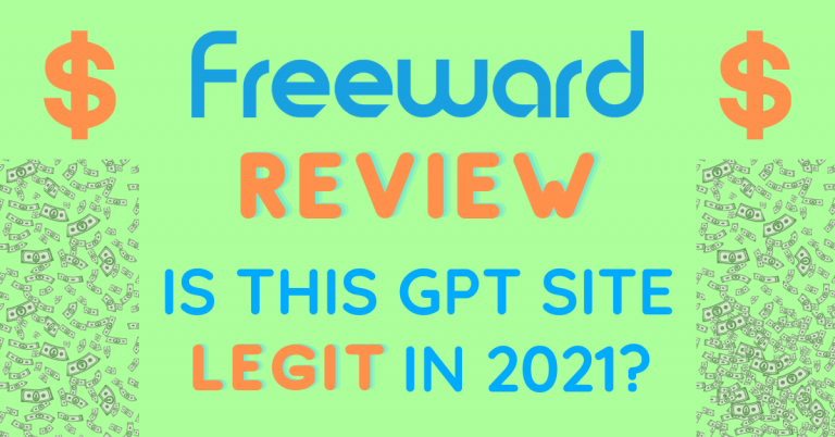 Freeward Review: Is This GPT Site Legit In 2021?