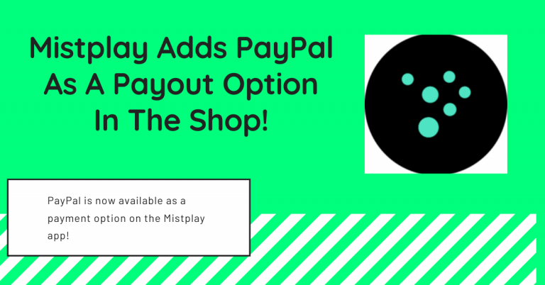 Mistplay Adds PayPal As A Payout Option In The Shop!