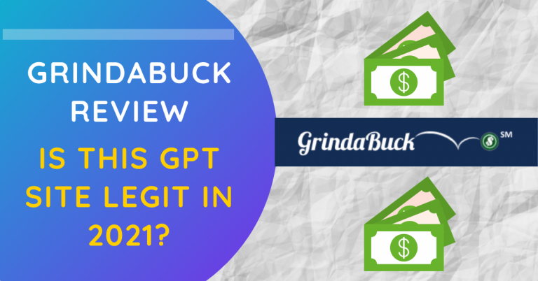 GrindaBuck Review: Is This GPT Site Legit In 2021?